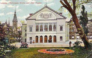 Altes Theater Leipzig auf der Rannischen Bastei 1906